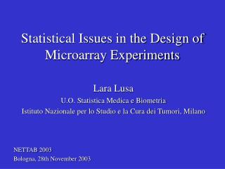 Statistical Issues in the Design of Microarray Experiments