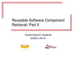 Reusable Software Component Retrieval: Part II