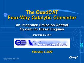 The QuadCAT  Four-Way Catalytic Converter
