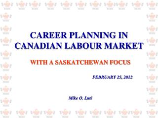 CAREER PLANNING IN CANADIAN LABOUR MARKET