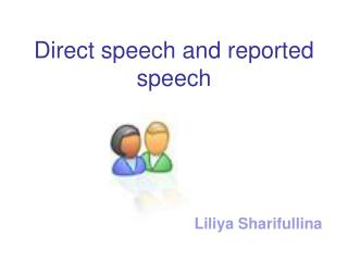 Direct speech and reported speech