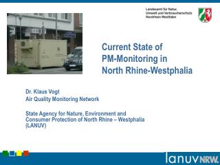 Current State of PM-Monitoring in  North Rhine-Westphalia