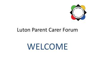 Luton Parent Carer Forum