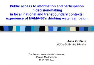 Public access to information and participation  in decision-making  in local, national and transboundary contexts: exper