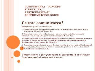 COMUNICAREA – CONCEPT, STRUCTURA, PARTICULARITATI, REPERE METODOLOGICE