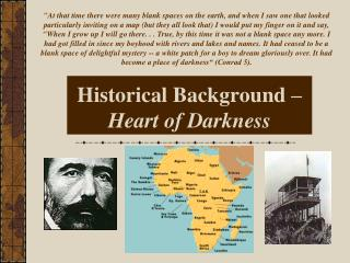 Historical Background   Heart of Darkness