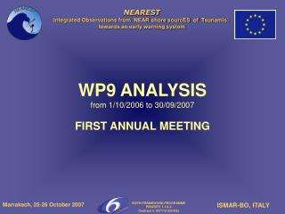 WP9 ANALYSIS from 1/10/2006 to 30/09/2007 FIRST ANNUAL MEETING