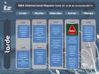 MBA Internacional Hispano-Luso  (21 al 25 de noviembre2011)