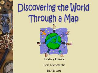 Discovering the World Through a Map