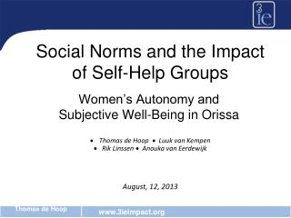 Social Norms and the Impact of Self-Help Groups