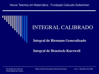 INTEGRAL CALIBRADO