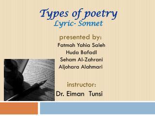 Types of poetry Lyric- Sonnet
