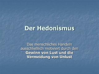 Der Hedonismus