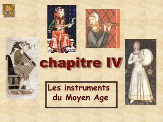 Les instruments  du Moyen Age