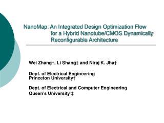 Wei Zhang † , Li Shang ‡  and Niraj K. Jha †