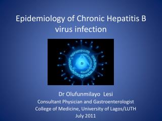 Epidemiology of Chronic  Hepatitis B virus  infection