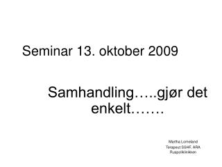 Seminar 13. oktober 2009