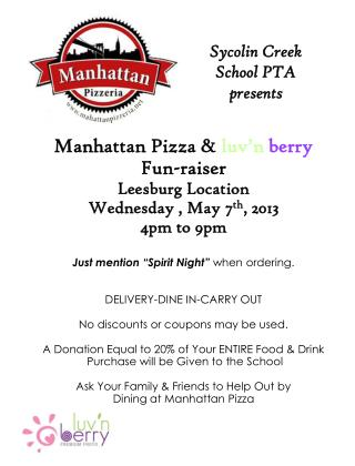 Manhattan Pizza &  luv'n  berry Fun-raiser Leesburg Location  Wednesday , May 7 th , 2013