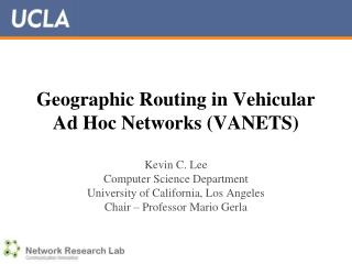 Geographic Routing in Vehicular Ad Hoc Networks (VANETS)