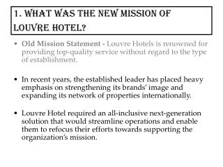 1. What was the new mission of Louvre Hotel?
