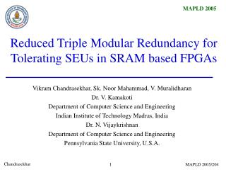 Reduced Triple Modular Redundancy for Tolerating SEUs in SRAM based FPGAs
