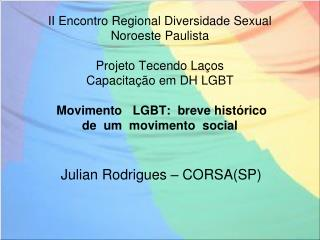 Julian Rodrigues – CORSA(SP)