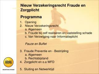 Nieuw Verzekeringsrecht Fraude en Zorgplicht Programma