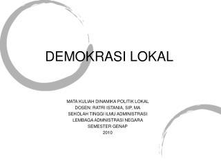 DEMOKRASI LOKAL