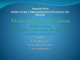 Segunda Parte ESTRUCTURA Y ORGANIZACIÓN FUNCIONAL DEL ESTADO