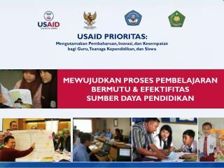 USAID PRIORITAS:  Mengutamakan Pembaharuan, Inovasi, dan Kesempatan