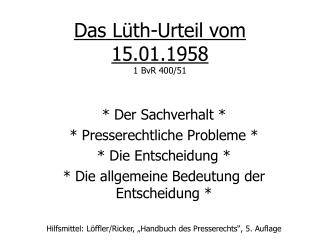 Das Lüth-Urteil vom 15.01.1958 1 BvR 400/51