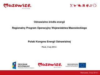 Odnawialne źródła energii Regionalny Program Operacyjny Województwa Mazowieckiego