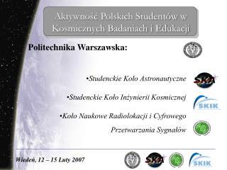 Aktywność Polskich Studentów w Kosmicznych Badaniach i Edukacji