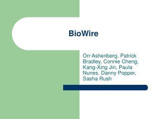 BioWire