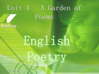 Unit 4   A Garden of Poems