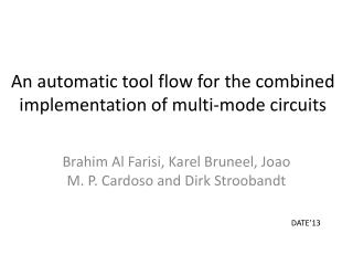 An automatic tool flow for  the combined implementation of multi-mode circuits