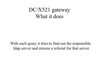 DC/X521 gateway What it does