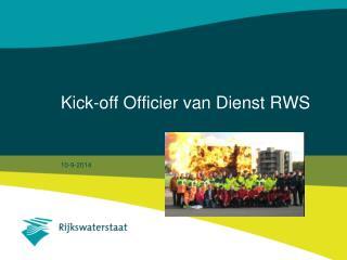 Kick-off Officier van Dienst RWS