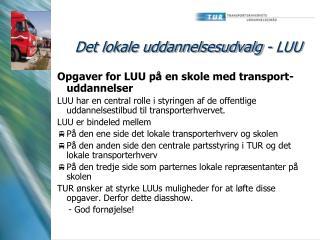 Det lokale uddannelsesudvalg - LUU