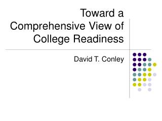 Toward a Comprehensive View of College Readiness