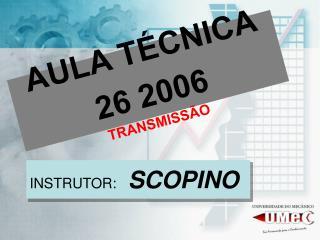 AULA TÉCNICA 26 2006 TRANSMISSÃO