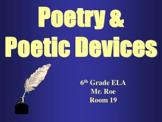 Poetry & Poetic Devices