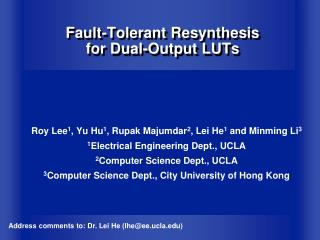 Fault-Tolerant Resynthesis  for Dual-Output LUTs