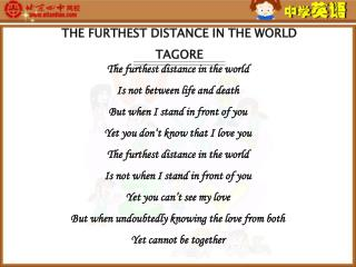 THE FURTHEST DISTANCE IN THE WORLD  TAGORE