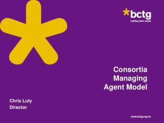 Consortia Managing Agent Model