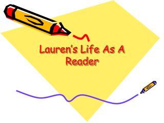 Lauren's Life As A Reader