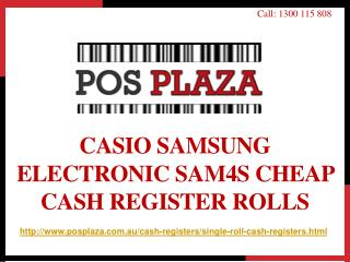 Casio Samsung Electronic SAM4S Cheap Cash Register Rolls