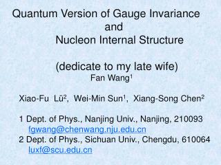 Quantum Version of Gauge Invariance                                and