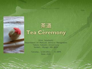 ?? Tea Ceremony