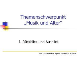 """Themenschwerpunkt  """"Musik und Alter"""""""